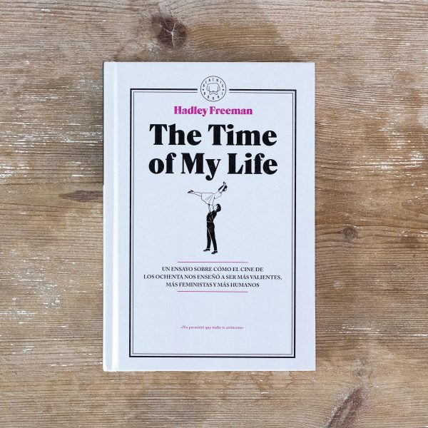 The Time of My Life, de Hadley Freeman (Foto de Eva Monleón, Blackie Books, 2016)