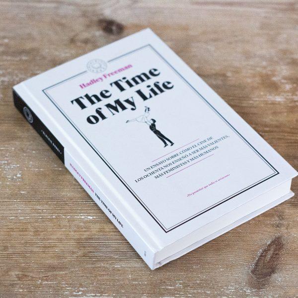 The Time of My Life, de Hadley Freeman (Foto de Eva Monleón, Blackie Books, 2016)