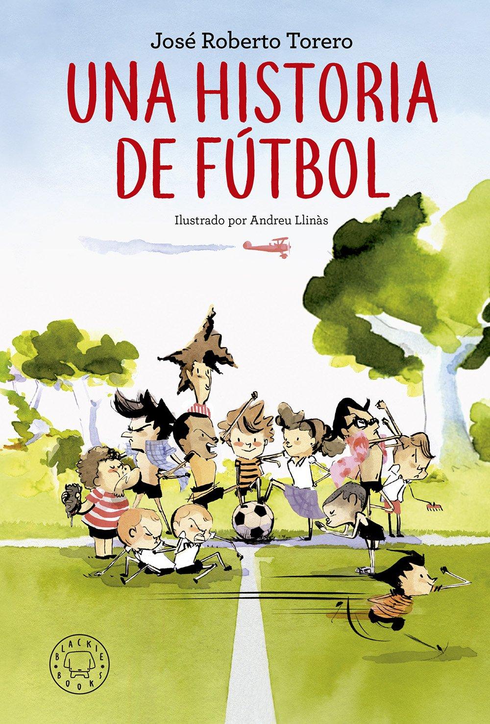 Resultado de imagen de una historia de fútbol