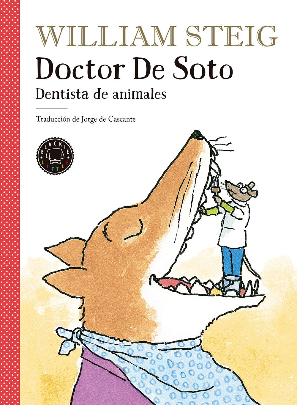 Resultado de imagen de Doctor de Soto. Dentista de animales William Steig Es. Blackie Books